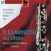 Il Clarinetto all'Opera — Bernhard Röthlisberger & Simon Andres