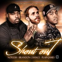 Shout Out — Plain James, NOFLESH, Brandon Chance