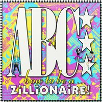How To Be A Zillionaire — ABC