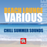 Beach Lounge - Chill Summer Sounds — сборник