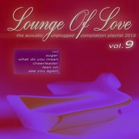 Lounge of Love, Vol. 9 — сборник
