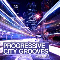 Progressive City Grooves, Vol. 2 — сборник
