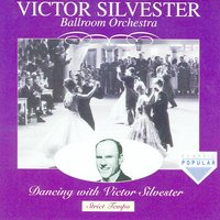 Dancing With Victor Sylvester — Victor Sylvester and His Orchestra