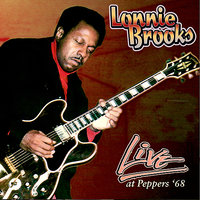 Live at Peppers '68 — Lonnie Brooks
