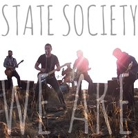 We Are — State Society