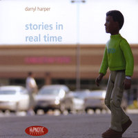 stories in real time — Darryl Harper
