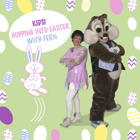 Kids! Hopping Into Easter With Fern — Fern