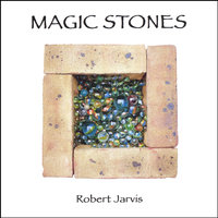 Magic Stones — Robert Jarvis