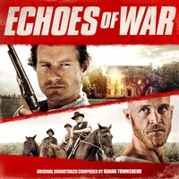 Echoes of War — Hanan Townshend