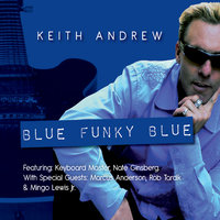Blue Funky Blue — Keith Andrew