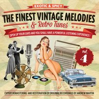 The Finest Vintage Melodies & Retro Tunes Vol. 4 — сборник