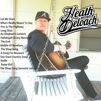 Heath Deloach — Heath Deloach