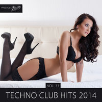 Techno Club Hits 2014, Vol. 33 — Jonny Calypso
