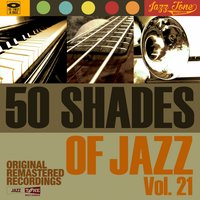 50 Shades of Jazz, Vol. 21 — сборник