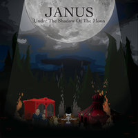 Under The Shadow Of The Moon — Janus
