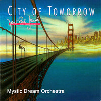 City Of Tomorrow — Mystic Mood Orchestra