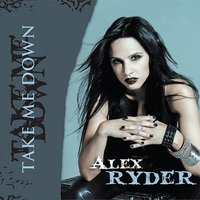 Take Me Down — Alex Ryder