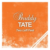 Two Left Feet — Buddy Tate