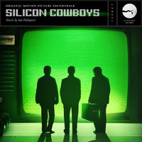 Silicon Cowboys — Ian Hultquist, Sofia Hultquist