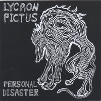 Personal Disaster — Lycaon Pictus