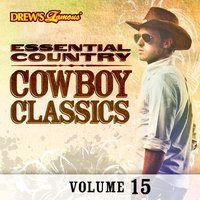 Essential Country: Cowboy Classics, Vol. 15 — The Hit Crew