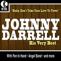 Johnny Darrell - His Very Best — Johnny Darrell