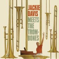 Meets the Trombones — Jackie Davis
