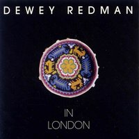 In London — Dewey Redman