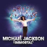 Immortal — Michael Jackson