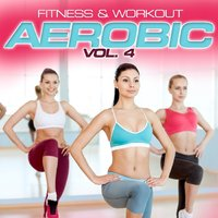 Fitness & Workout: Aerobic Vol. 4 — Personal Trainer Mike