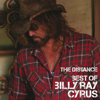 Best Of  / The Distance — Billy Ray Cyrus