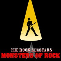 Monsters Of Rock — The Rock Allstars