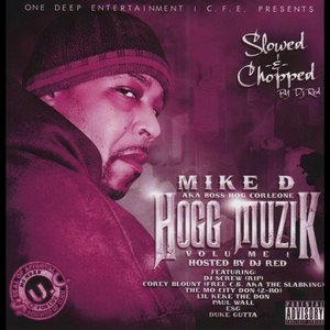 Mike D - Tha Hogga Bacc