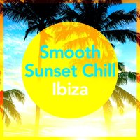 Smooth Sunset Chill Ibiza — сборник