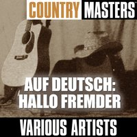 Country Masters auf Deutsch: Hallo Fremder — сборник