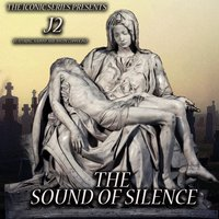 The Sound of Silence — J2, Johnny, Justin Coppolino