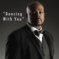 Dancing With You — Anslem Douglas
