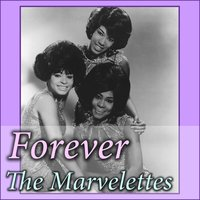 Forever — The Marvelettes
