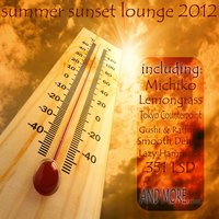 Summer Sunset Lounge 2012 — сборник