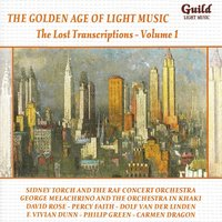 The Golden Age of Light Music: The Lost Transcriptions - Vol. 1 — сборник