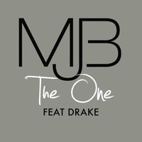 The One — Mary J. Blige, Drake