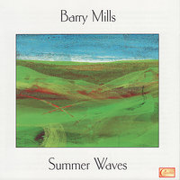 Summer Waves — Tony Sions, Barry Mills