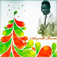 Unforgettable Christmas — Nat King Cole
