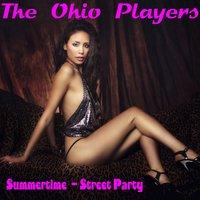 Summertime — Ohio Players