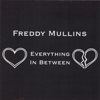 Everything In Between — Freddy Mullins