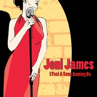 I Feel a Song Coming on — Joni James