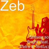 Shining so Bright — Zeb, Petra, Tertius