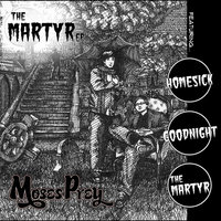 The Martyr EP — Moses Prey