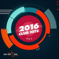 2016 Club Hits, Vol. 3 — Weekend Hits, Weekend Hits, Dancefloor Hits 2016, Dancefloor Hits 2016