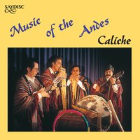 Music of the Andes — Caliche